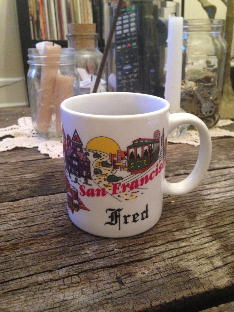 I've decided to start collecting fun coffee mugs.  Here's Fred's souvenir San Fran cup. $0.89 at Value World in Fountain Square.